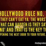 Hollywood Rule No. 1 by Stanley B. Gill #indieproducerlife